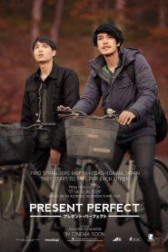 แค่นี้…ก็ดีแล้ว Present Perfect (2017)