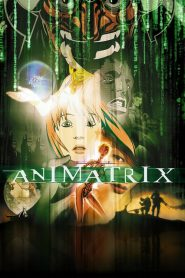 ดิ แอนิเมทริคซ์ The Animatrix (2003)