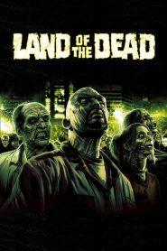 ดินแดนแห่งความตาย Land of the Dead (2005)