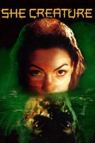 อสูรสาวสัตว์สยอง Mermaid Chronicles Part 1: She Creature (2001)