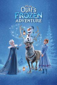 โอลาฟกับการผจญภัยอันหนาวเหน็บ Olaf's Frozen Adventure (2017)