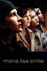 โมนา ลิซ่า: ขีดชีวิต เขียนฝัน ให้บานฉ่ำ Mona Lisa Smile (2003)