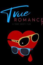 โรมานซ์ ห่ามเดือด True Romance (1993)