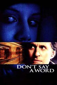 ล่าเลขอำมหิต… ห้ามบอกเด็ดขาด Don't Say a Word (2001)