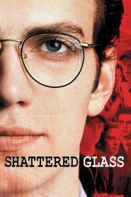 แช็ตเตอร์ด กลาส ล้วงลึกจอมลวงโลก Shattered Glass (2003)