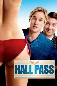 ฮอลพาส หนึ่งสัปดาห์ ซ่าส์ได้ไม่กลัวเมีย Hall Pass (2011)