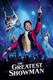 โชว์แมนบันลือโลก The Greatest Showman (2017)