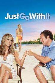 แกล้งแต่งไม่แกล้งรัก Just Go with It (2011)