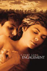 หมั้นรักสุดปลายฟ้า A Very Long Engagement (2004)