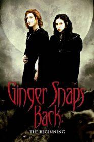 กำเนิดสยอง อสูรหอนคืนร่าง Ginger Snaps Back: The Beginning (2004)