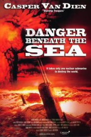 มหาวินาศใต้ทะเลลึก Danger Beneath the Sea (2001)