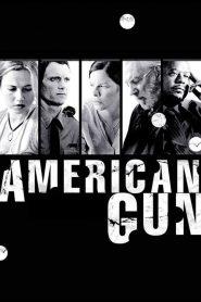วิบัติปืนสังหารโลก American Gun (2005)