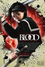 ยัยตัวร้าย สายพันธุ์อมตะ Blood: The Last Vampire (2009)