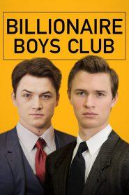 รวมพลรวยอัจฉริยะ Billionaire Boys Club (2018)