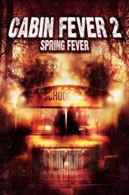10 วินาที หนีตายเชื้อนรก 2 Cabin Fever 2: Spring Fever (2009)