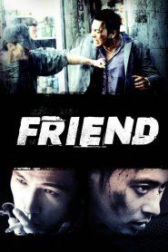 เฟรนด์ มิตรภาพไม่มีวันตาย Friend (2001)