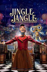 จิงเกิ้ล แจงเกิ้ล คริสต์มาสมหัศจรรย์ Jingle Jangle: A Christmas Journey (2020)