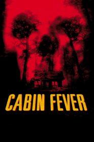 10 วินาที หนีตายเชื้อนรก Cabin Fever (2003)