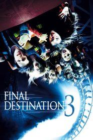 โกงความตาย เย้ยความตาย 3 Final Destination 3 (2006)
