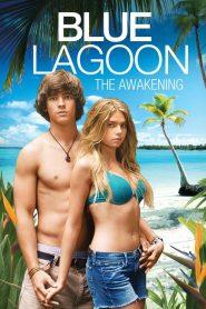 บลูลากูน ผจญภัย รักติดเกาะ Blue Lagoon: The Awakening (2012)