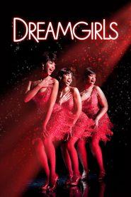 ดรีมเกิร์ลส Dreamgirls (2006)