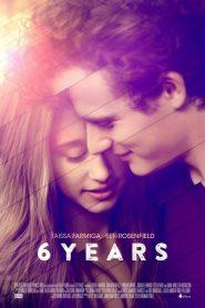 6 ปี 6 Years (2015)