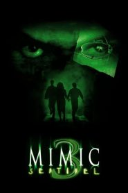 อสูรสูบคน 3 Mimic: Sentinel (2003)