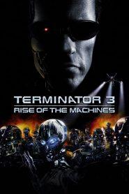 ฅนเหล็ก 3 กำเนิดใหม่เครื่องจักรสังหาร Terminator 3: Rise of the Machines (2003)