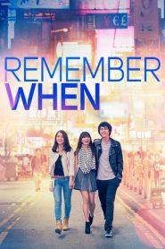 จำได้ไหมหัวใจเคยรัก Remember When (2014)