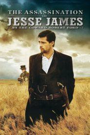 แผนสังหารตำนานจอมโจร เจสซี่ เจมส์ The Assassination of Jesse James by the Coward Robert Ford (2007)