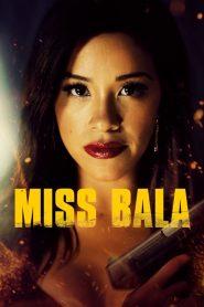 สวย กล้า ท้าอันตราย Miss Bala (2019)