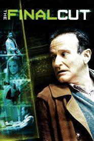 ไฟนอล คัท ตัดต่อสมองคน The Final Cut (2004)