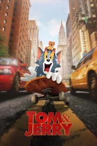 ทอม แอนด์ เจอร์รี่ Tom & Jerry (2021)