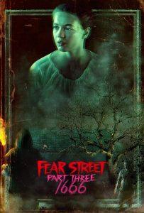 ถนนอาถรรพ์ ภาค 3: 1666 Fear Street: 1666 (2021)